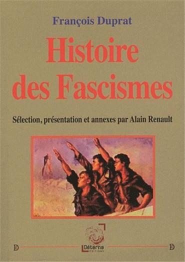 I-Grande-9457-histoire-des-fascismes--selection-presentation-et-annexes-par-alain-renault_net.jpg